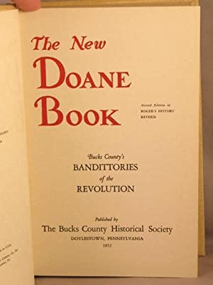 The New Doane Book; Bucks County's Bandittories of the Revolution.: Bucks County Historical ...