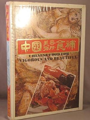 Chinese Food for Vigorous and Beautiful.: Wu Tsai-You