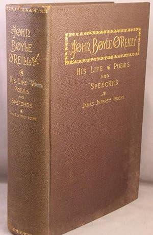 LIFE OF JOHN BOYLE O'REILLY, By James: O'Reilly, John Boyle;