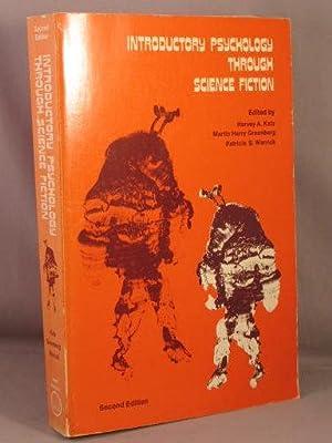 Introductory Psychology Through Science Fiction.: Katz, Harvey A.