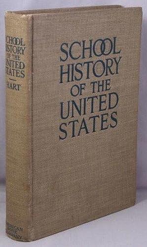 School History of the United States: Hart, Albert Bushnell