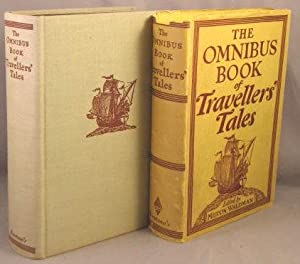 The Omnibus Book of Travellers' Tales.: Waldman, Milton