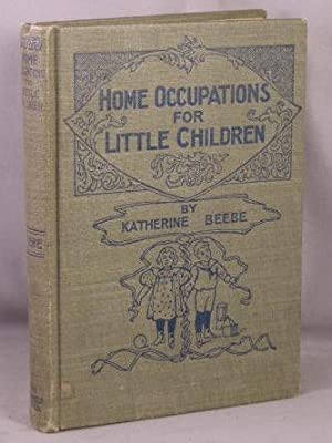 Home Occupations for Little Children.