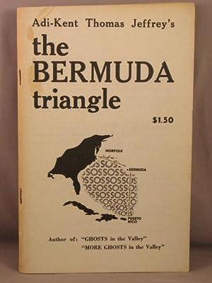 The Bermuda Triangle.: Jeffrey, Adi-Kent Thomas
