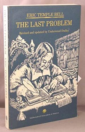 The Last Problem.: Bell, E. T.