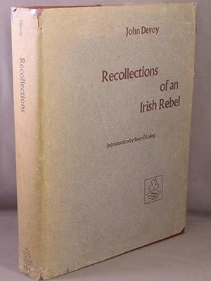 Recollections of an Irish Rebel.: Devoy, John
