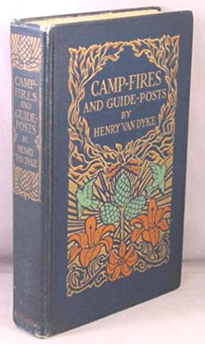 Camp-Fires and Guide-Posts; A Book of Essays and Excursions.