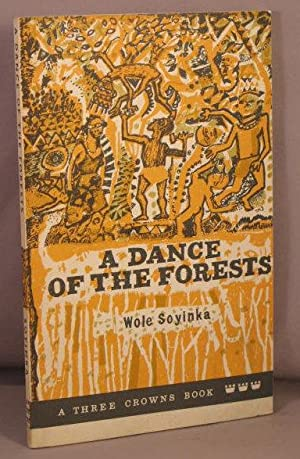 Dance of the Forests.
