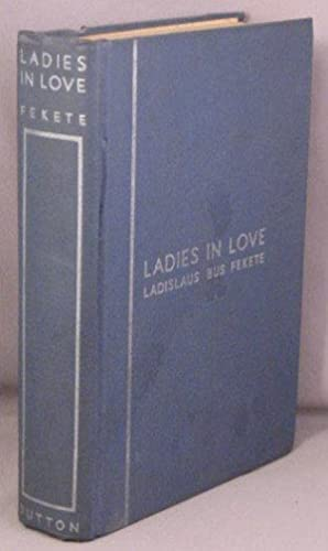 LADIES IN LOVE.: Bus Fekete, Ladislaus
