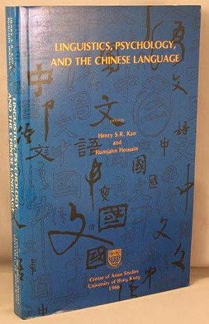 Linguistics, Psychology, and the Chinese Language: Kao, Henry S. R.; Rumjahn Hoosain