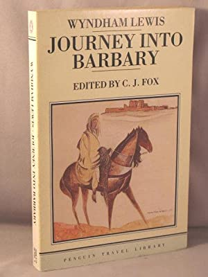 Journey Into Barbary; Morocco Writings and Drawings: Lewis, Wyndham