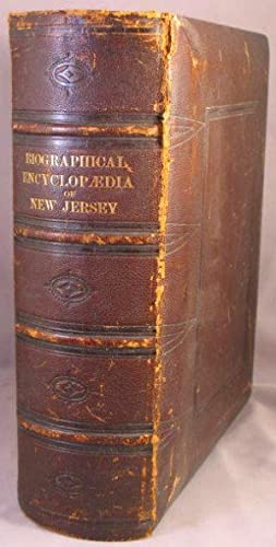 The Biographical Encyclopaedia of New Jersey of the Nineteenth Century