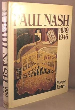 Paul Nash, The Master of the Image, 1889-1946: Eates, Margot; Paul Nash