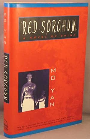 Red Sorghum, A Novel of China.: Mo, Yan [Yen]