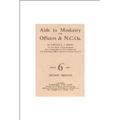 Aids to Musketry for Officers & NCOs: Friend, B. J.