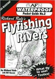 Waterproof Flyfishing Rivers (No.2): Rule, Richard