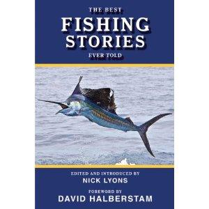 The Best Fishing Stories Ever Told (Best