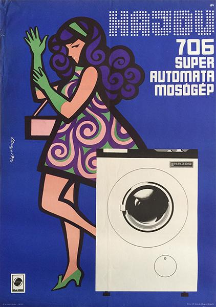 HajdÃo 706 Super Automatic Washing Machine Lengyel, Sándor Hardcover Lovely commercial poster from the beginning of the 1970s It was advertising the 39 Hajd uacute 706 39 washing machine with a modern composition The de