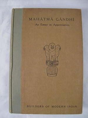 Builders of Modern India: MAHATMA GANDHI An: Gandhi, Mahatma]; Gray