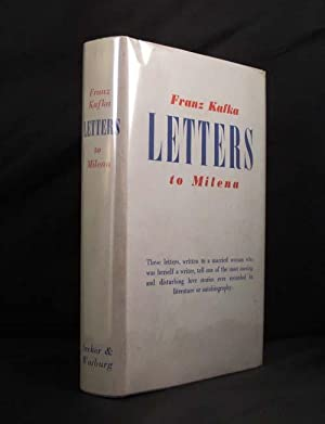 LETTERS TO MILENA. Edited by Willi Haas. Translated by Tania and James Stern: Kafka Franz