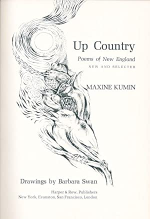 UP COUNTRY Poems of New England: Kumin Maxine