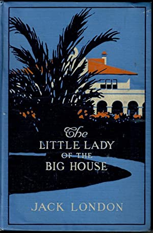 LITTLE LADY OF THE BIG HOUSE: London Jack