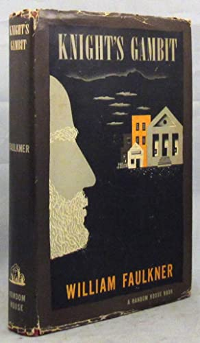 KNIGHT'S GAMBIT: Faulkner William