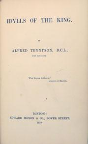 IDYLLS OF THE KING: Tennyson Alfred, Lord