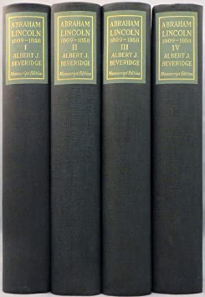 ABRAHAM LINCOLN 1809-1858: Lincoln] Beveridge Albert J