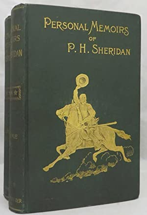 PERSONAL MEMOIRS OF P. H. SHERIDAN. General United States Army.: Sheridan P.H