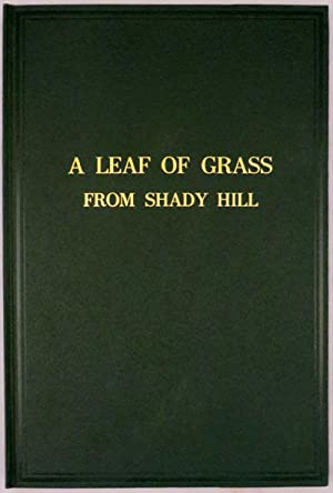 LEAF OF GRASS FROM SHADY HILL. With: Whitman, Walt; LEAVES