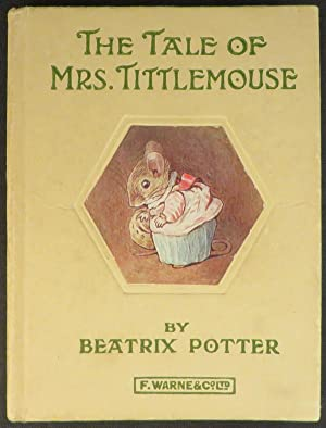 TALE OF MRS. TITTLEMOUSE: Potter Beatrix