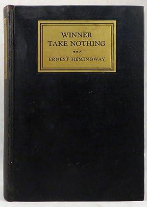 WINNER TAKE NOTHING: Hemingway Ernest