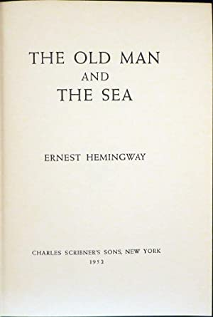 OLD MAN AND THE SEA: Hemingway Ernest