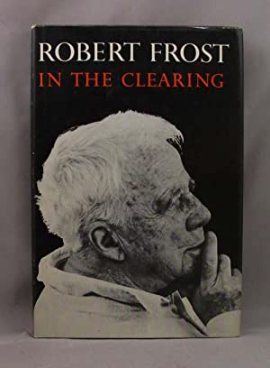 IN THE CLEARING: Frost Robert