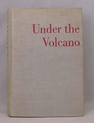 UNDER THE VOLCANO: Lowry Malcolm