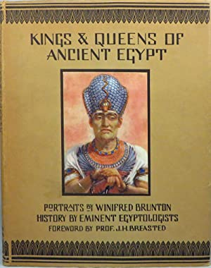 KINGS AND QUEENS OF ANCIENT EGYPT. Portraits: Egypt] Various authors;
