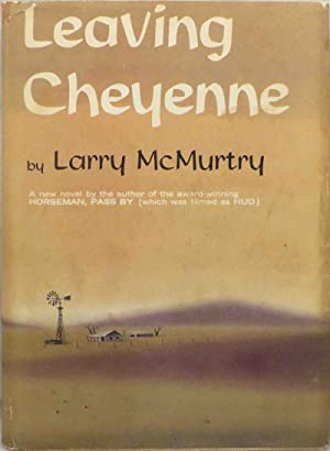 LEAVING CHEYENNE: McMurtry Larry