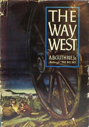 WAY WEST: Guthrie, Jr. A. B