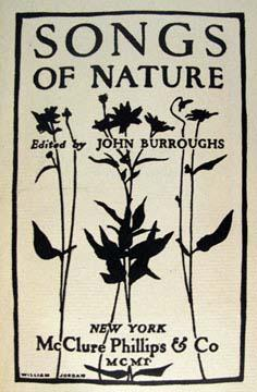 SONGS OF NATURE: Burroughs John, ed