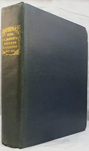 NARRATIVE OF A SECOND VOYAGE IN SEARCH OF NORTH-WEST PASSAGE, and of a Residence In the Arctic ...