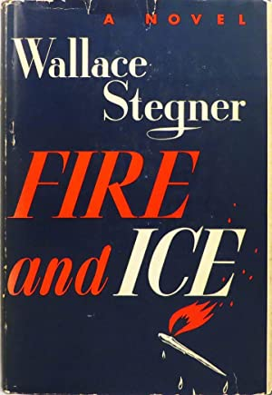 FIRE AND ICE: Stegner Wallace