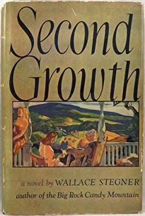 SECOND GROWTH: Stegner Wallace