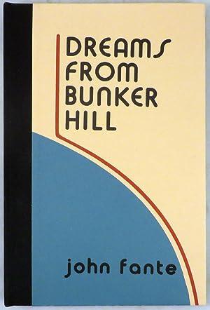 DREAMS FROM BUNKER HILL: Fante John