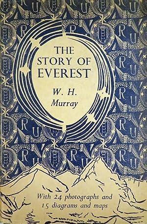 STORY OF EVEREST: Everest]; Murrray W.H.