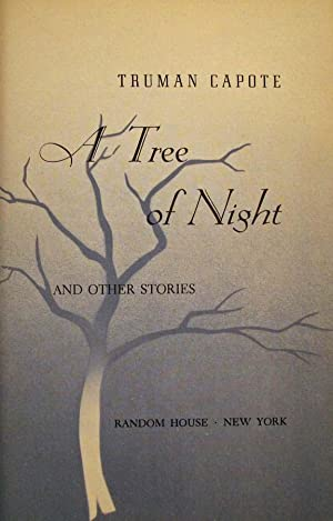TREE OF NIGHT and other stories.: Capote Truman