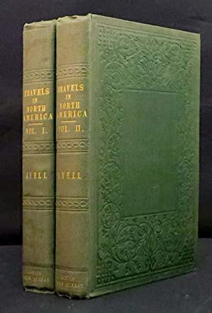 TRAVELS IN NORTH AMERICA; With Geological Observations: Lyell Charles, ESQ.