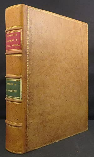 NARRATIVE OF TRAVELS AND DISCOVERIES IN NORTHERN: Denham Major Dixon,