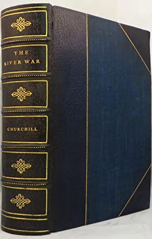 RIVER WAR: An Historical Account of the: Churchill Winston
