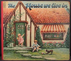 HOUSE WE LIVE IN: Activity book] Ohrenschall Helen O. Illustrator